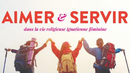 Aimer et servir Dieu dans la vie religieuse ignatienne